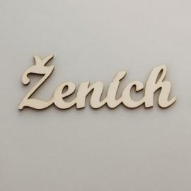 """Drevený nápis """"Ženích"""" - 12 cm, typ B stredný"""