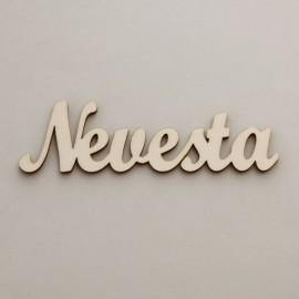 """Drevený nápis """"Nevesta"""" - 17 cm, typ C väčší"""