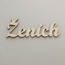 """Drevený nápis """"Ženích"""" - 15 cm, typ C väčší"""