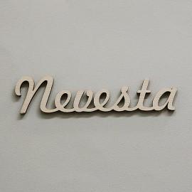 Drevený nápis Nevesta - 2,3x9,9 cm